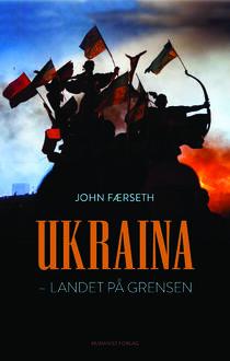 "Omslagsbilde ""Ukraina. Landet på grensen"""