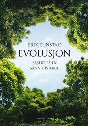 """Omslag """"Evolusjon. Basert på en sann historie"""""""