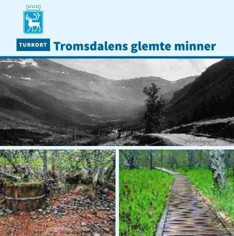 Tromsdalens glemte minner