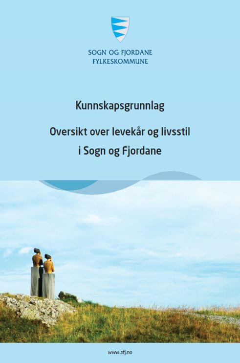 Helseoversikt - Oversikt over levekår og livsstil i Sogn og Fjordane